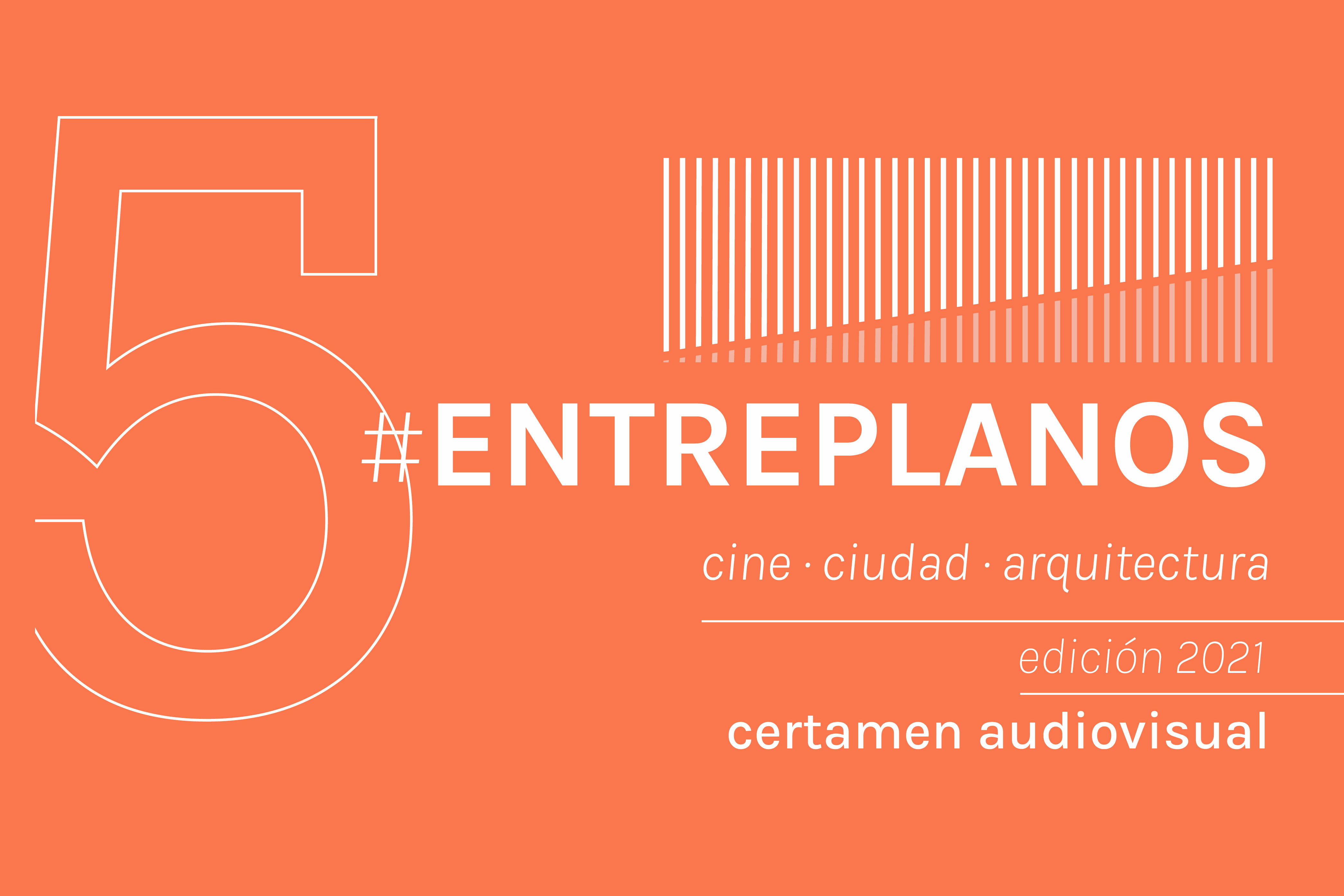 ENTREPLANOS 5. cine. ciudad. arquitectura