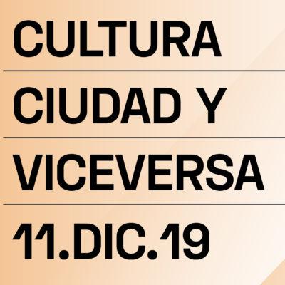 Jornada Cultura, Ciudad y Viceversa